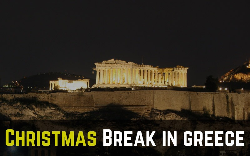 Greece christmas break