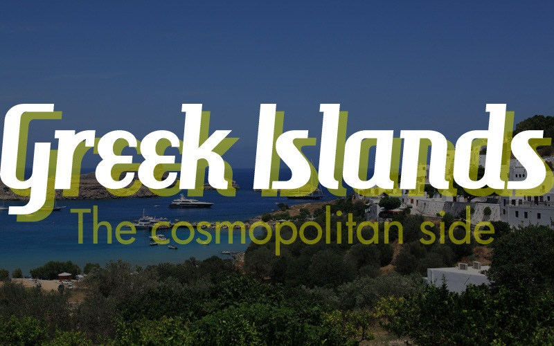 The Most Cosmopolitan Islands of Greece