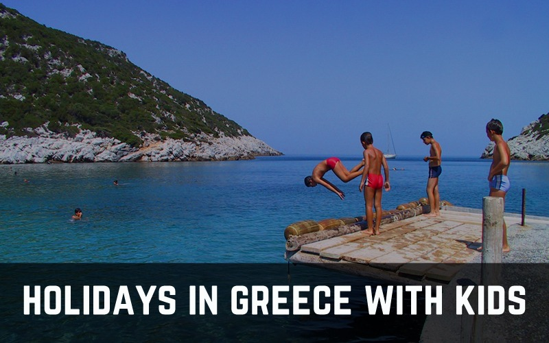 Holidays in Greece with kids