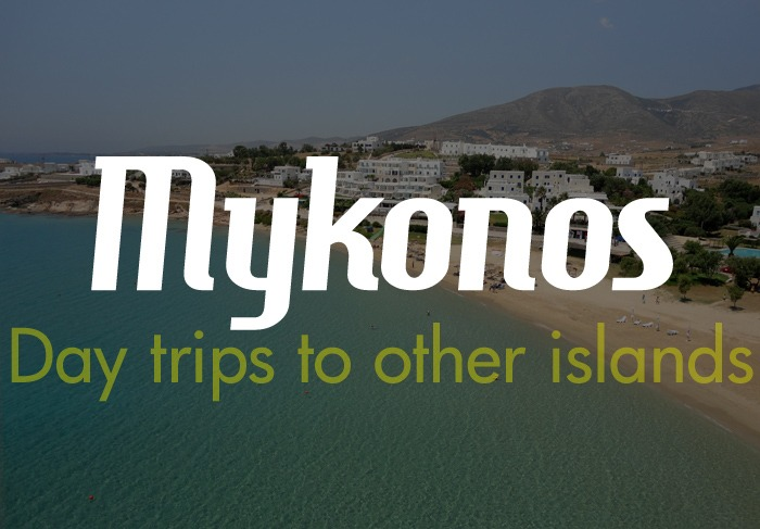 Mykonos day trips to other islands
